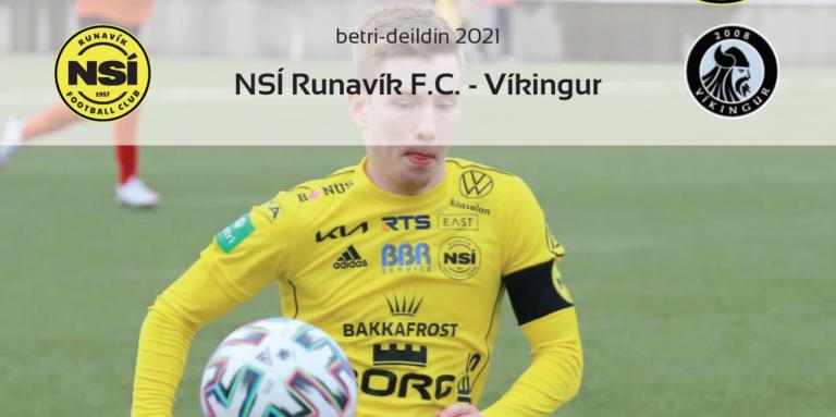 Leikskráin til dystin í dag kl. 19 við Løkin, NSÍ – Víkingur